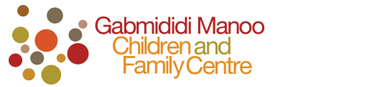 Gabmididi Manoo Children & Family Centre